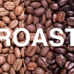 コーヒー豆の煎り具合で変わる味、特徴を紹介!!