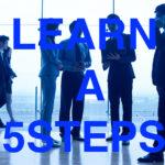 営業がうまくいかない人必見!5STEPSをより細かく説明します!!